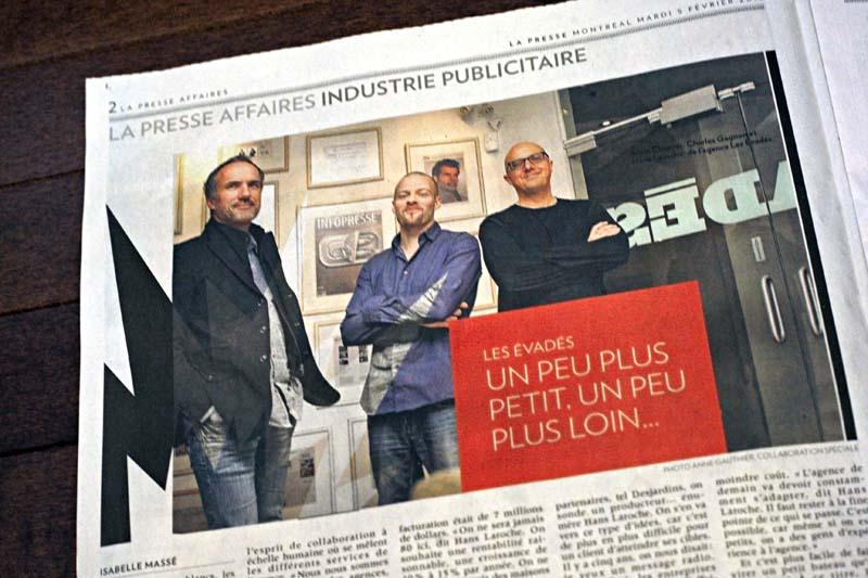 Cahier AFFAIRES. Article sur l'agence Les Évadés, La Presse. Photo : Anne Gauthier