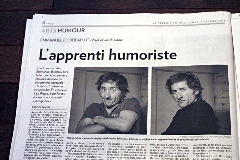 Cahier ARTS Section Humour. Article sur Emmanuel Bilodeau, La Presse
