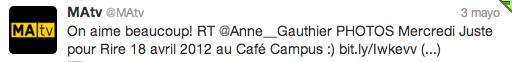 Tweet de MA TV pour mes photos des Soirées Juste Pour Rire avec François Bellefeuille au Café Campus