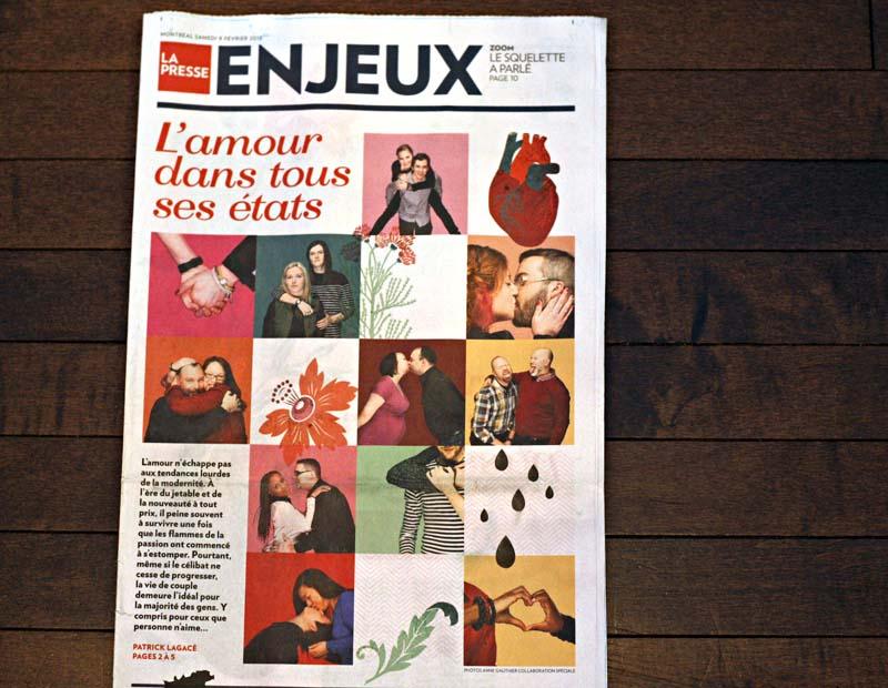 La UNE du Cahier ENJEUX pour la St-Valentin, La Presse. Photos : Anne Gauthier