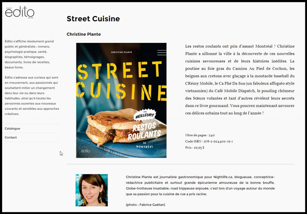 Livre Street Cuisine, par Christine Plante chez Édito. Photographes : Fabrice Gaëtan, Emma Géraud, Anne Gauthier et Patrick St-Arnaud