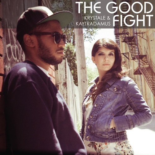 "Krystale & Kaytradamus :: Album ""The Good Fight"""