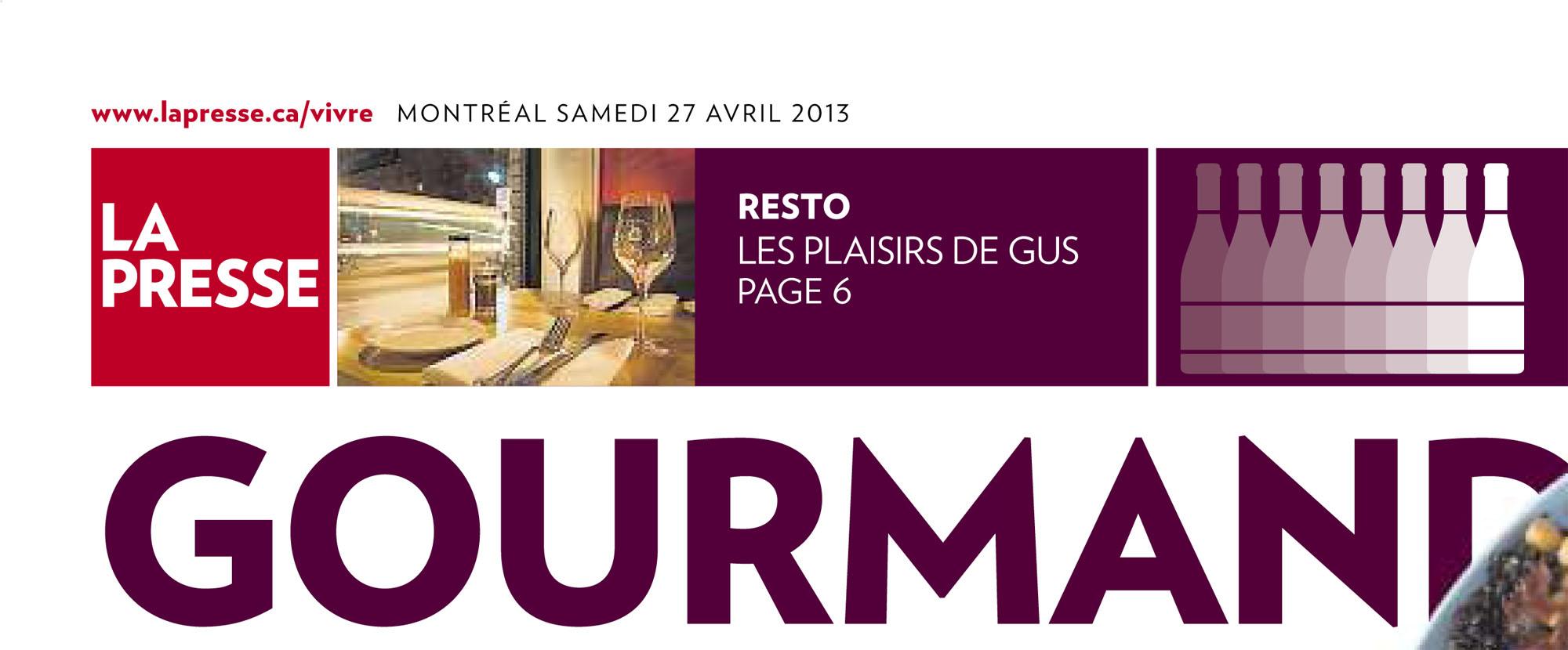 La Presse Resto Les plaisirs de Gus : Photo Anne Gauthier