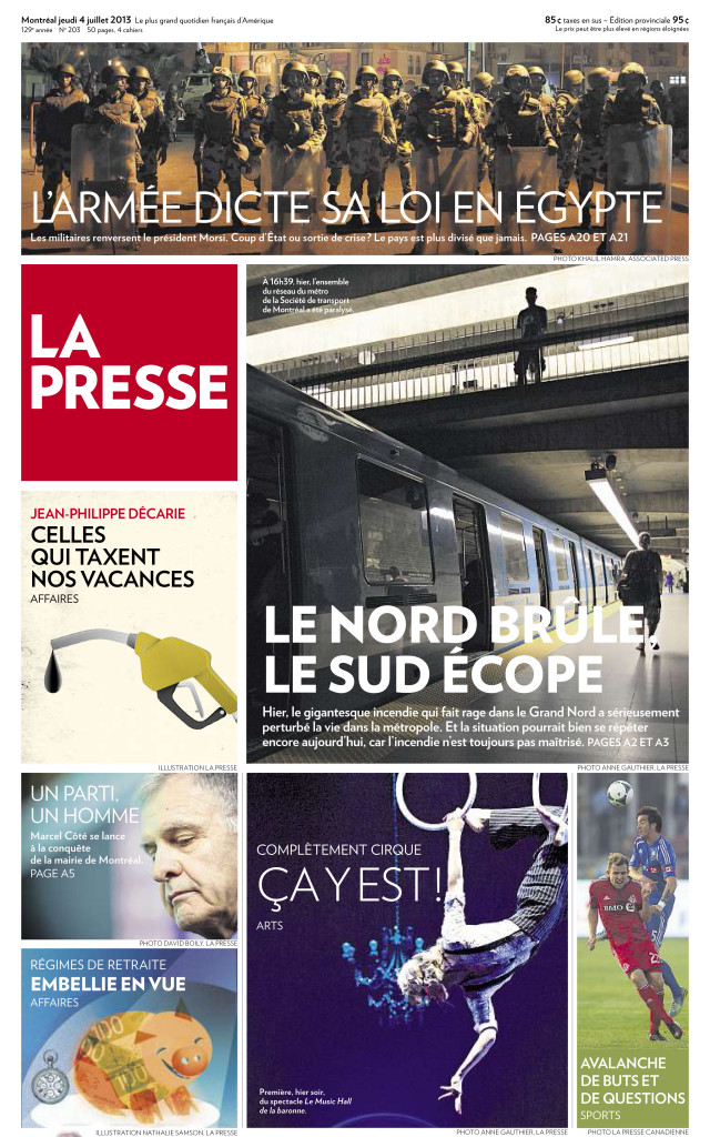 La Presse Actualités :: Le Nord Brûle, le Sud Écope + Complètement Cirque : Photos Anne Gauthier